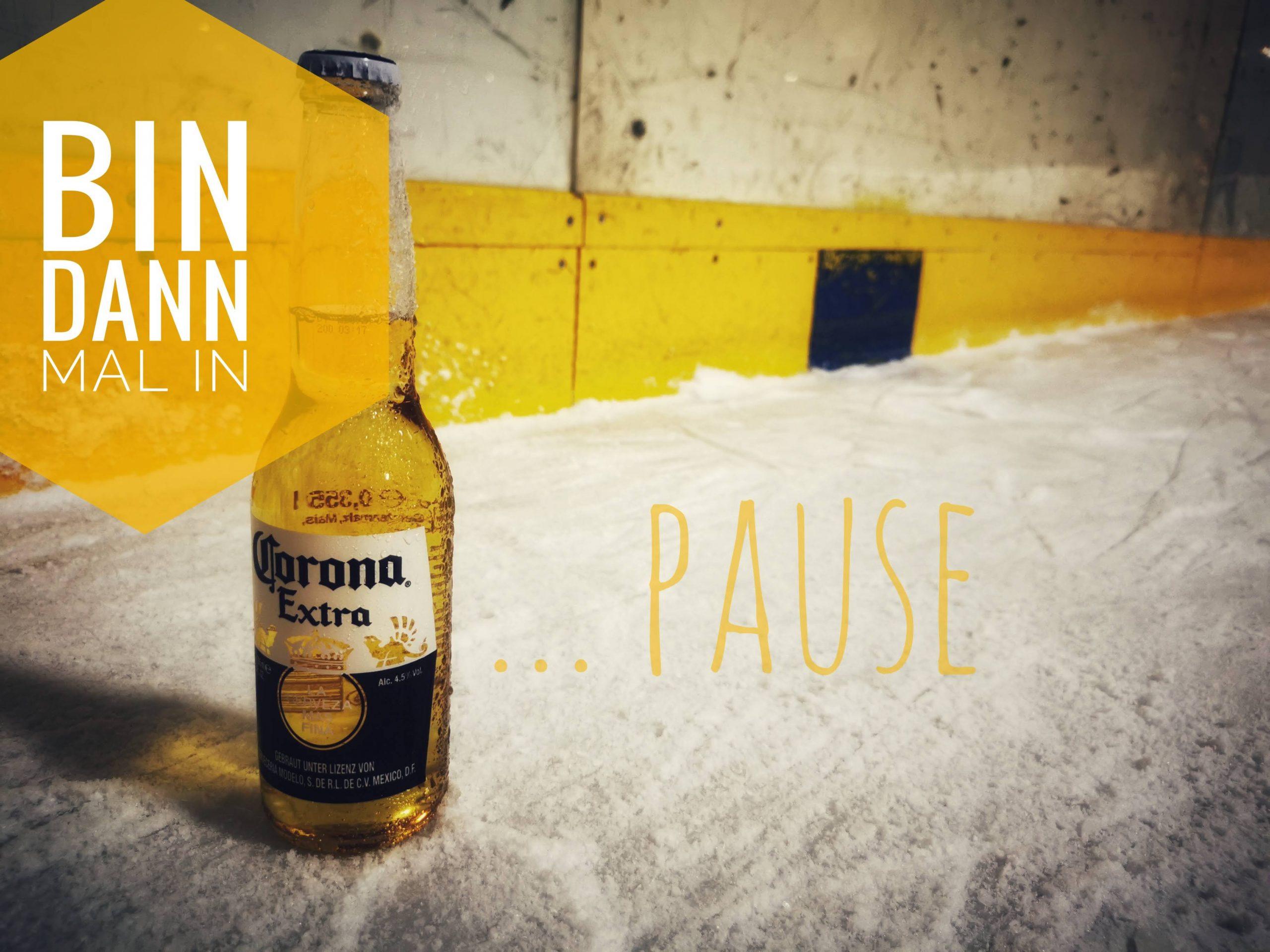 Wir sind mal in Corona Pause
